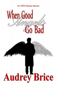 when good angels go bad 4 dark angel