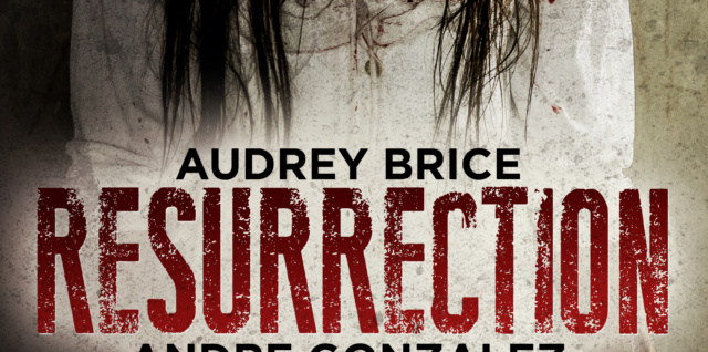 New Release: Resurrection (Amelia Doss Book One) #horror #serialkiller #ghosts #slasher #halloween